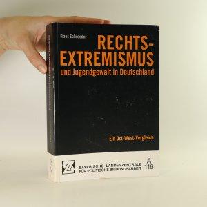 náhled knihy - Rechtsextremismus und Jugendgewalt in Deutschland