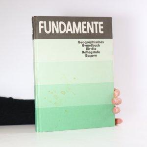 náhled knihy - Fundamente. Geographisches Grundbuch für die Kollegstufe Bayern