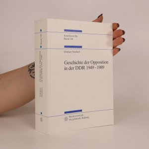 náhled knihy - Geschichte der Opposition in der DDR 1949-1989