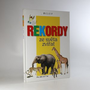 náhled knihy - Rekordy ze světa zvířat