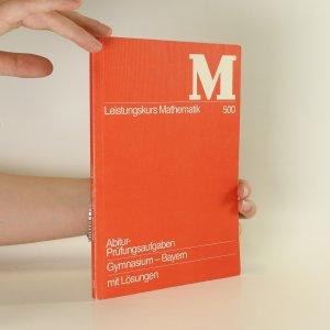 náhled knihy - Leistungskurs Mathematik.