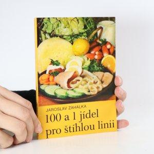 náhled knihy - 100 a 1 jídel pro štíhlou linii
