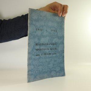 náhled knihy - Malostranský sportovní klub v Praze 1912 - 1932