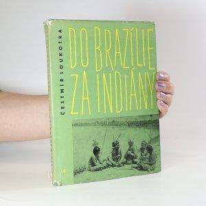 náhled knihy - Do Brazílie za Indiány