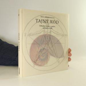 náhled knihy - Tajný kód. Záhadný vzorec v umění, přírodě a vědě