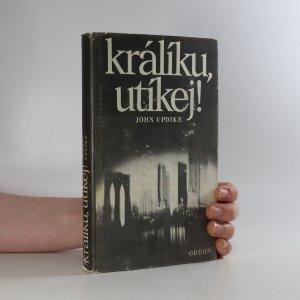 náhled knihy - Králíku, utíkej!