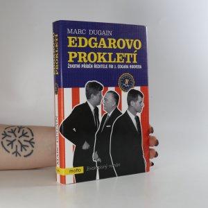 náhled knihy - Edgarovo prokletí. Životní příběh ředitele FBI J. Edgara Hoovera