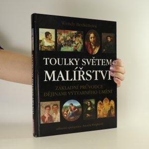 náhled knihy - Toulky světem malířství. Základní průvodce dějinami výtvarného umění