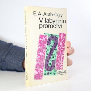náhled knihy - V labyrintu proroctví. Sociální prognostika a ideologický boj