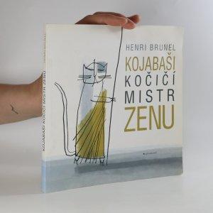 náhled knihy - Kojabaši, kočičí mistr zenu (politá)