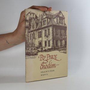 náhled knihy - Po Praze chodím… (podpis a věnování autora)