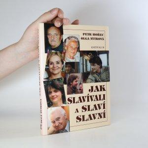 náhled knihy - Jak slavívali a slaví slavní