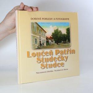 náhled knihy - Loučeň, Patřín, Studečky, Studce. Dobové pohledy a fotografie.
