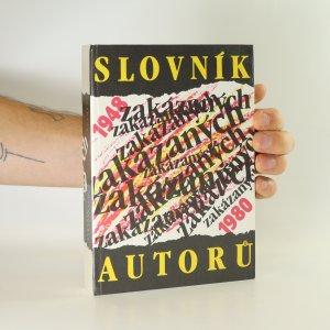 náhled knihy - Slovník zakázaných autorů 1948-1980