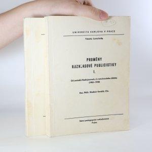 náhled knihy - Proměny rozhlasové publicistiky. I.-II. díl. (2 svazky)