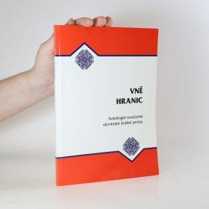 náhled knihy - Vně hranic. Antologie současné slovinské krátké prózy