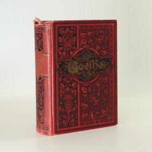 náhled knihy - Goethes Werke. Auswahl in sechs Bänden 1-5