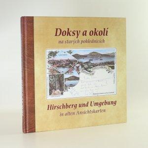náhled knihy - Doksy na starých pohlednicích. Hirschberg und Umgebung in alten Ansichtskarten