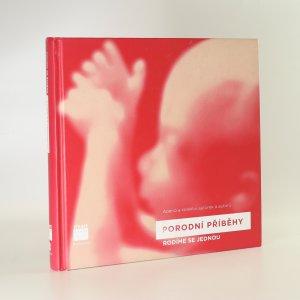 náhled knihy - Porodní příběhy. Rodíme se jednou