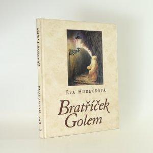 náhled knihy - Bratříček Golem (věnování autorky)
