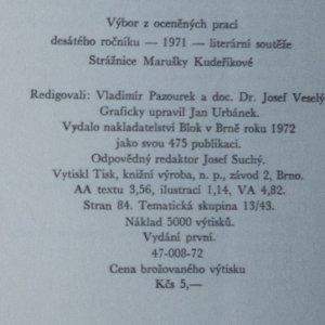 antikvární kniha Strážnické debuty. Výbor z oceněných prací 10. ročníku literární soutěže Strážnice Marušky Kudeříkové 1971, 1972