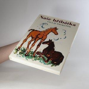 antikvární kniha Naše hříbátka, 1995