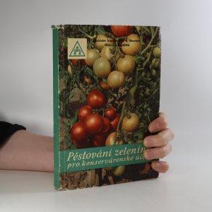 náhled knihy - Pěstování zeleniny pro konservárenské účely