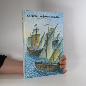 náhled knihy - Kolumbus objevuje Ameriku