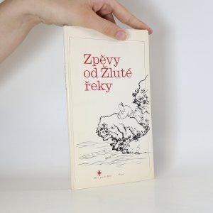 náhled knihy - Zpěvy od Žluté řeky