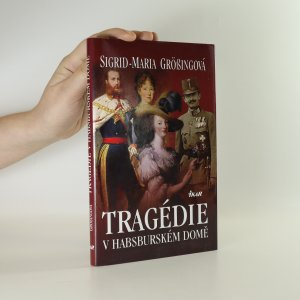 náhled knihy - Tragédie v habsburském domě