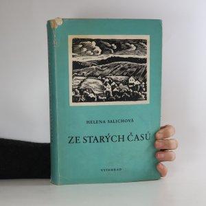 náhled knihy - Ze starých časů. Kronika slezského kraje