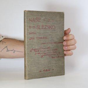 náhled knihy - Naše Slezsko