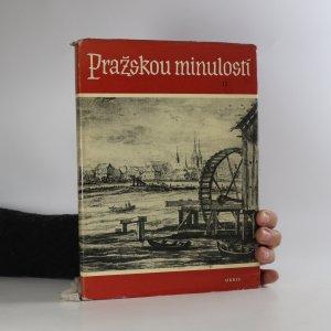 náhled knihy - Pražskou minulostí. II