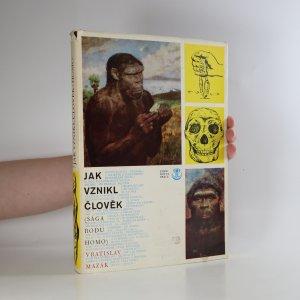 náhled knihy - Jak vznikl člověk. Sága rodu Homo