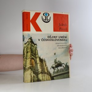 náhled knihy - Dějiny umění v Československu. Stavitelství, sochařství, malířství