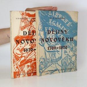 náhled knihy - Dějiny novověku 1789-1870 a 1870 - 1918 (2 svazky)