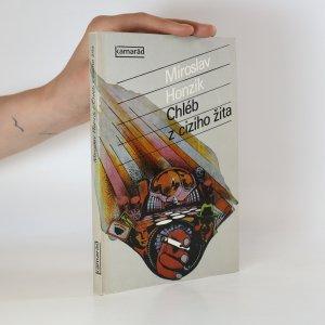 náhled knihy - Chléb z cizího žita