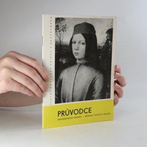 náhled knihy - Průvodce Drážďanskou galerií - sbírkou starých mistrů