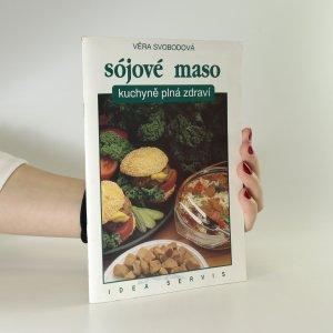 náhled knihy - Sójové maso. Kuchyně plná zdraví