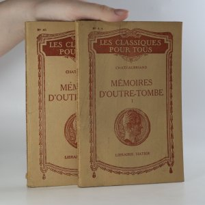 náhled knihy - Mémoires D'Outre-Tombe. I.-II. díl. (2 svazky)