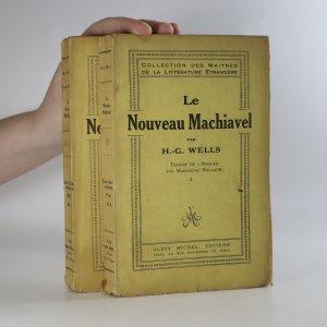náhled knihy - Le Nouveau Machiavel (1. a 2. díl, 2 svazky)