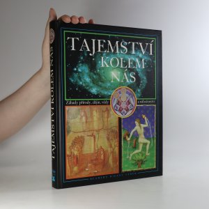 náhled knihy - Tajemství kolem nás. Záhady přírody, dějin, vědy a náboženství