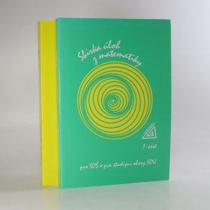 náhled knihy - Sbírka úloh z matematiky pro SOŠ a pro studijní obory SOU. 1.-2. část. (2 svazky)