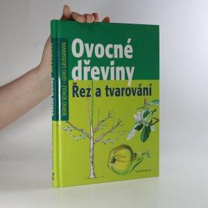 náhled knihy - Ovocné dřeviny. Řez a tvarování