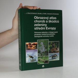 náhled knihy - Obrazový atlas chorob a škůdců zeleniny střední Evropy. Ochrana zeleniny v integrované produkci včetně prostředků biologické ochrany rostlin