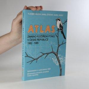 náhled knihy - Atlas zimního rozšíření ptáků v České republice 1982-1985