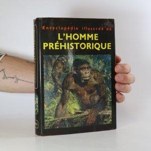 náhled knihy - Encyclopédie illustrée. De l'homme préhistorique