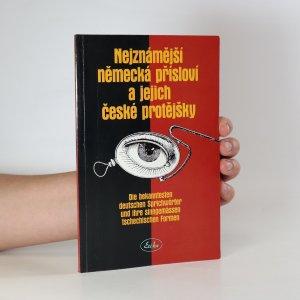 náhled knihy - Nejznámější německá přísloví a jejich české protějšky. Die bekanntesten deutschen Sprichwörter und ihre sinngemässen tschechischen Formen