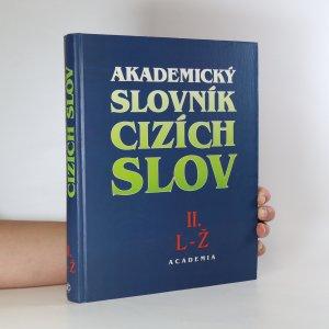 náhled knihy - Akademický slovník cizích slov II. L-Ž