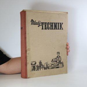 náhled knihy - Mladý technik. Ročník IV., čísla 1-8 a 18-52